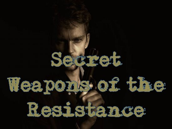 Secret Weapons of the Resistance #6: The Mark Conspiracy