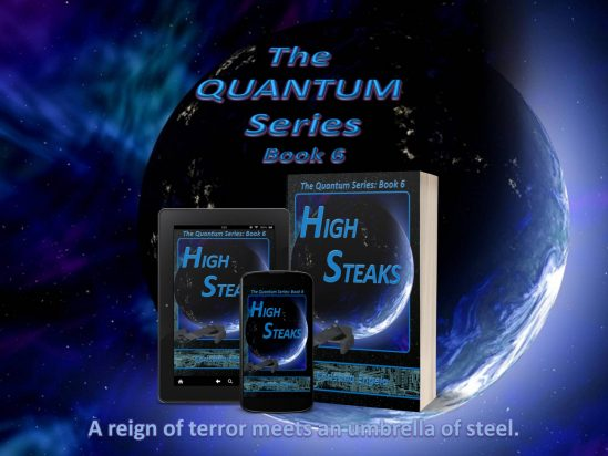 """High Steaks"": Quantum Series Book 6"